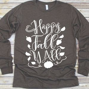 Tops - HAPPY FALL YALL THANKSGIVING AUTUMN PUMPKIN LEAVES